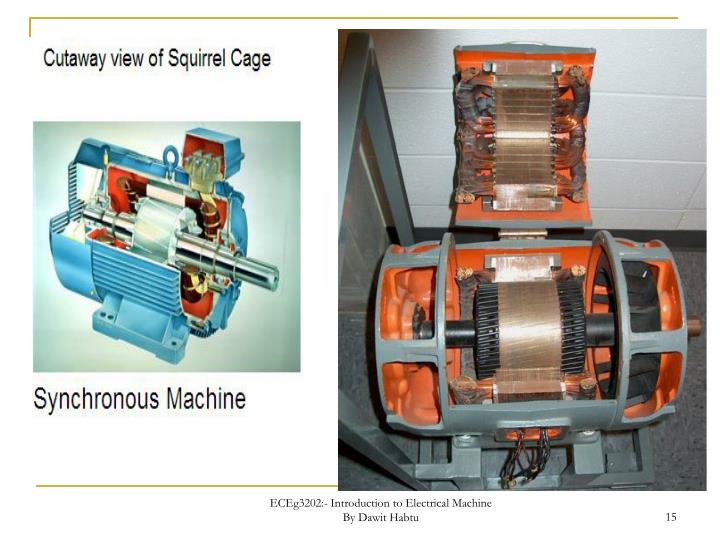 ECEg3202:- Introduction to Electrical Machine                   By Dawit Habtu