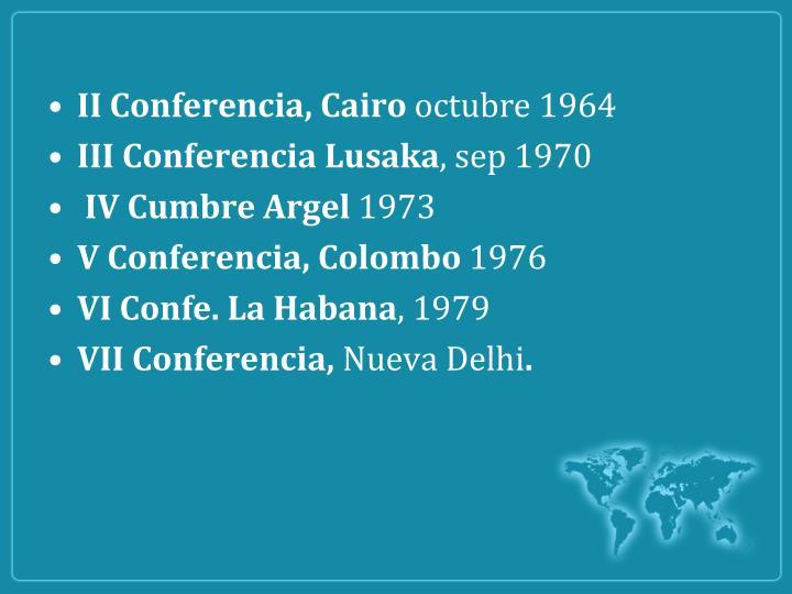II Conferencia, Cairo