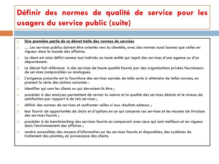 Définir des normes de qualité de service pour les usagers du service public (suite)
