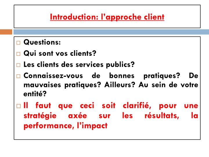 Introduction: l'approche client