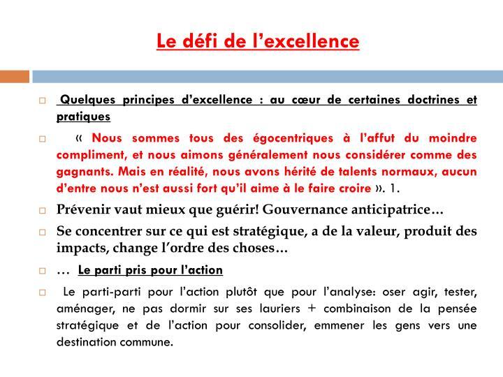Le défi de l'excellence