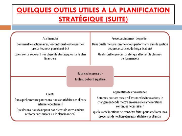 Quelques outils utiles a la planification stratégique (suite)