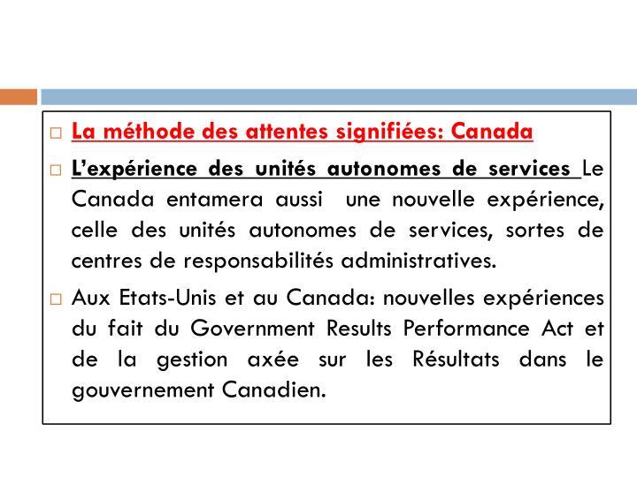 La méthode des attentes signifiées: Canada