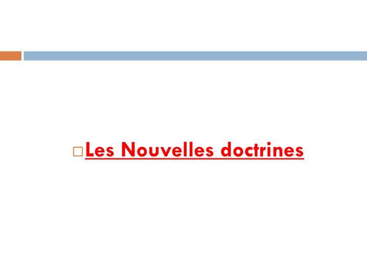 Les Nouvelles doctrines