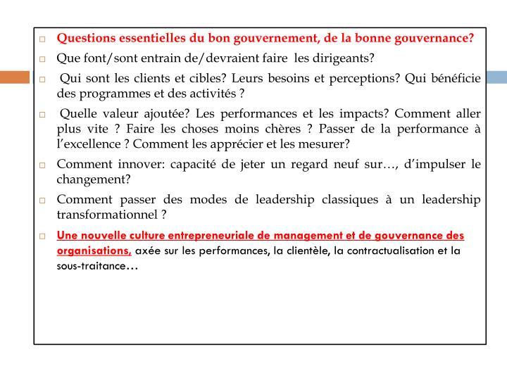 Questions essentielles du bon gouvernement, de la bonne gouvernance?
