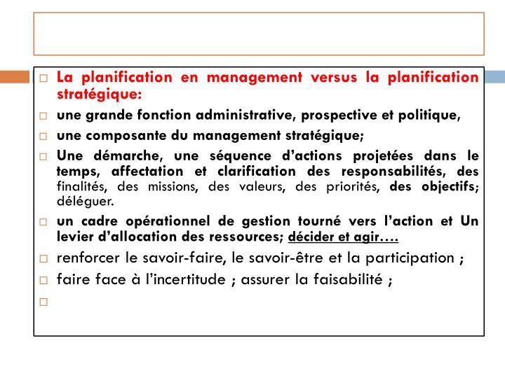 La planification en management versus la planification stratégique: