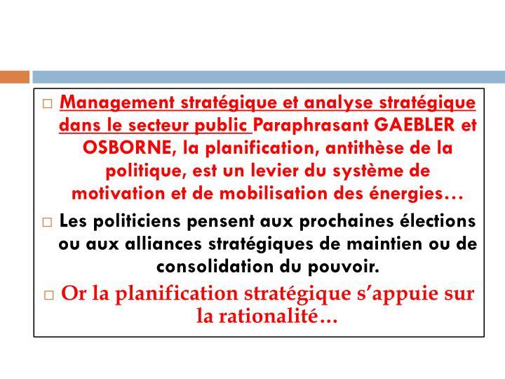 Management stratégique et analyse stratégique dans le secteur public