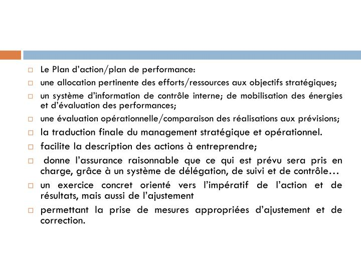Le Plan d'action/plan de performance: