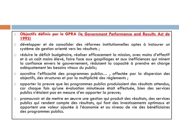 Objectifs définis par le GPRA (l
