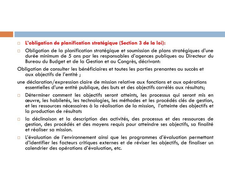 L'obligation de planification stratégique (Section 3 de la loi):