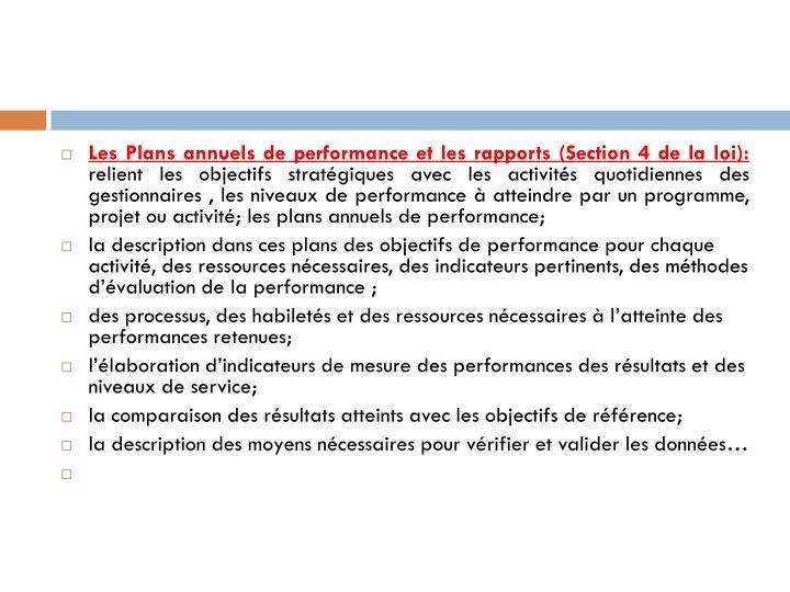 Les Plans annuels de performance et les rapports (Section 4 de la loi):