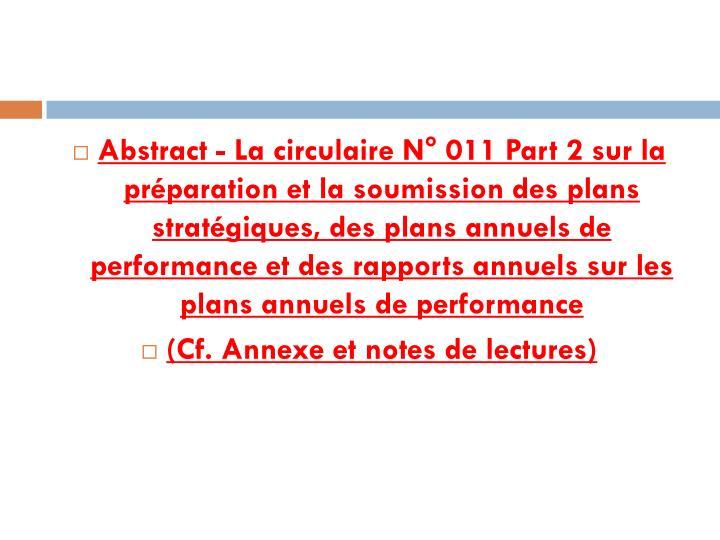 Abstract - La circulaire N° 011 Part 2 sur la préparation et la soumission des plans stratégiques, des plans annuels de performance et des rapports annuels sur les plans annuels de performance