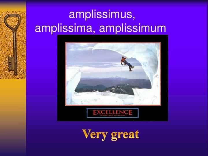 amplissimus,