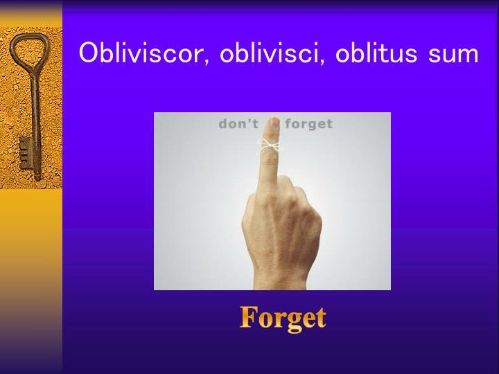 Obliviscor
