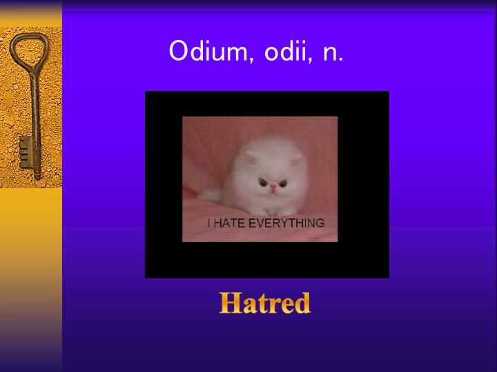 Odium,