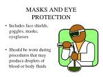 masks and eye protection