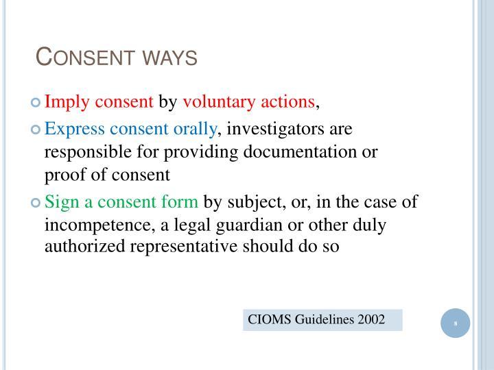 Consent ways