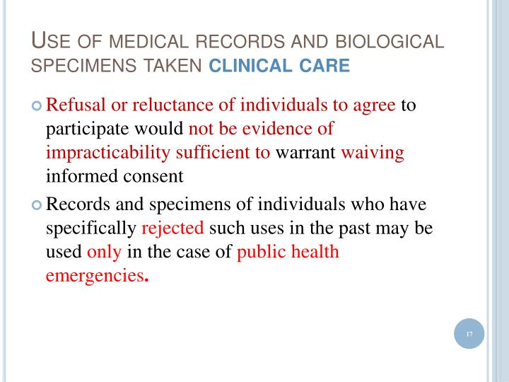 Use of medical records and biological specimens taken