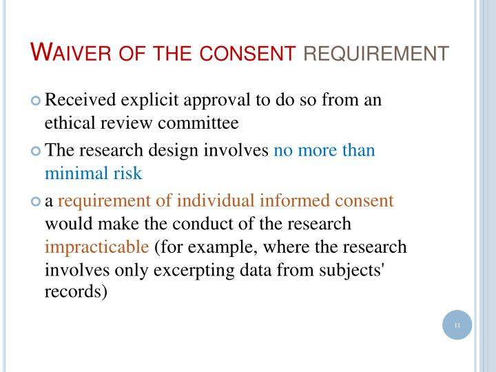Waiver of the consent