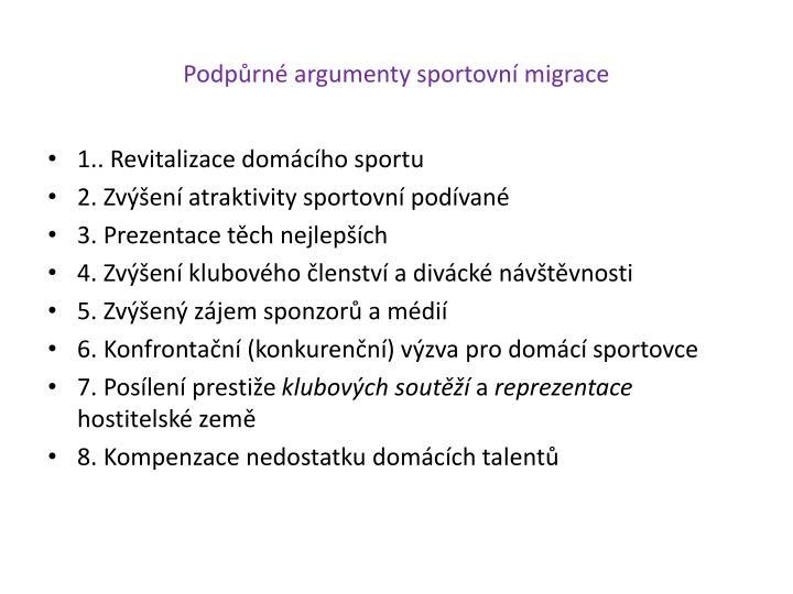 Podpůrné argumenty sportovní migrace
