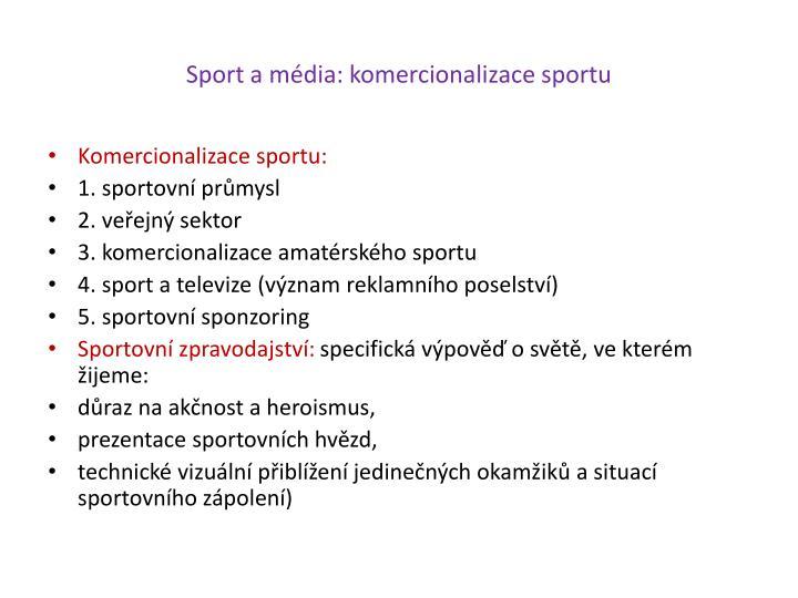Sport a média: komercionalizace sportu