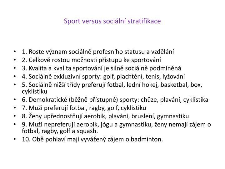 Sport versus sociální stratifikace