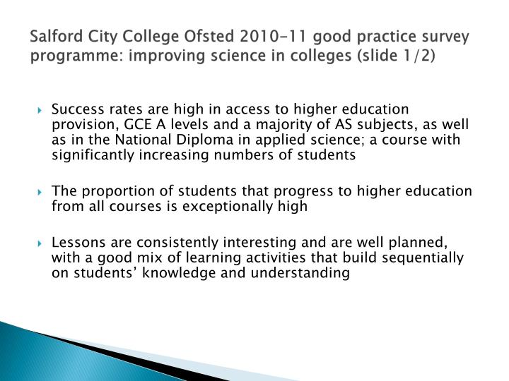 Salford City College Ofsted 2010-11 good practice survey programme: improving science in colleges (slide 1/2)