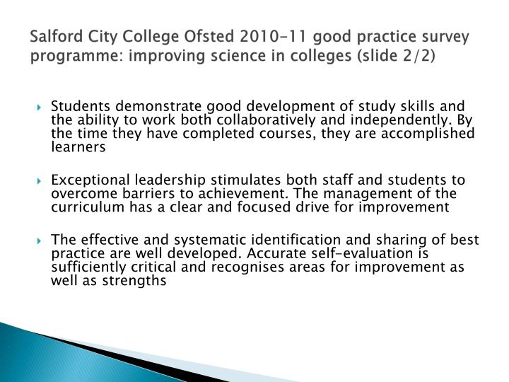 Salford City College Ofsted 2010-11 good practice survey programme: improving science in colleges (slide 2/2)