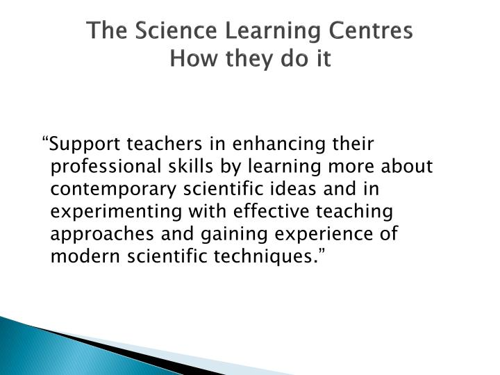The Science Learning Centres