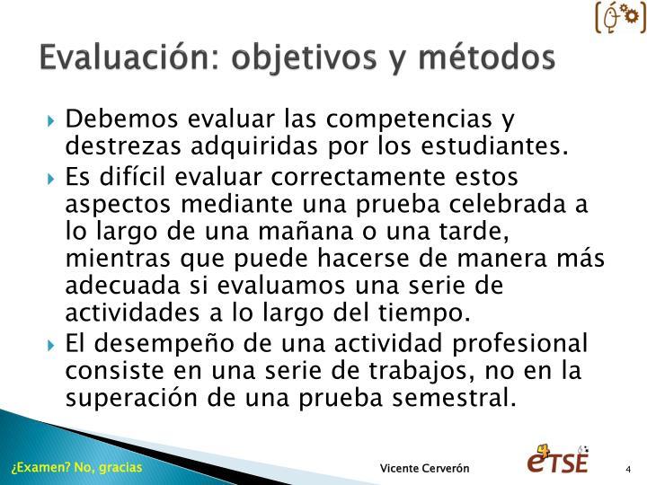 Evaluación: objetivos y métodos