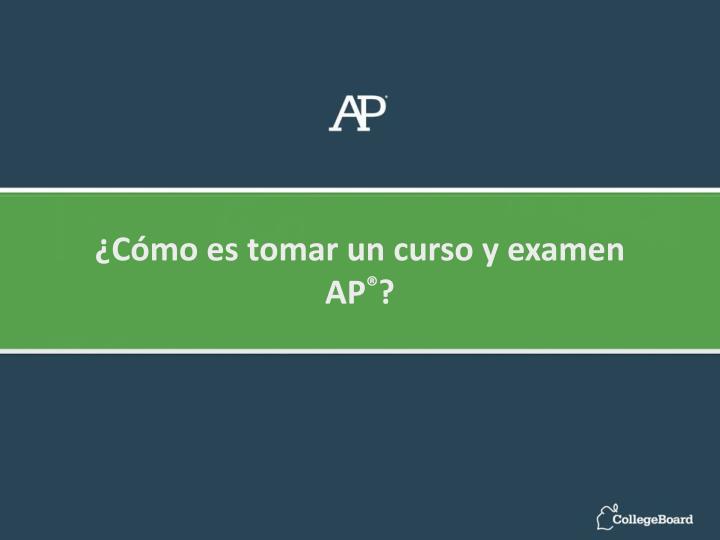 ¿Cómo es tomar un curso y examen AP