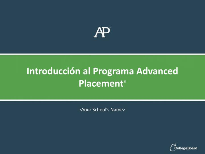 Introducción al Programa Advanced
