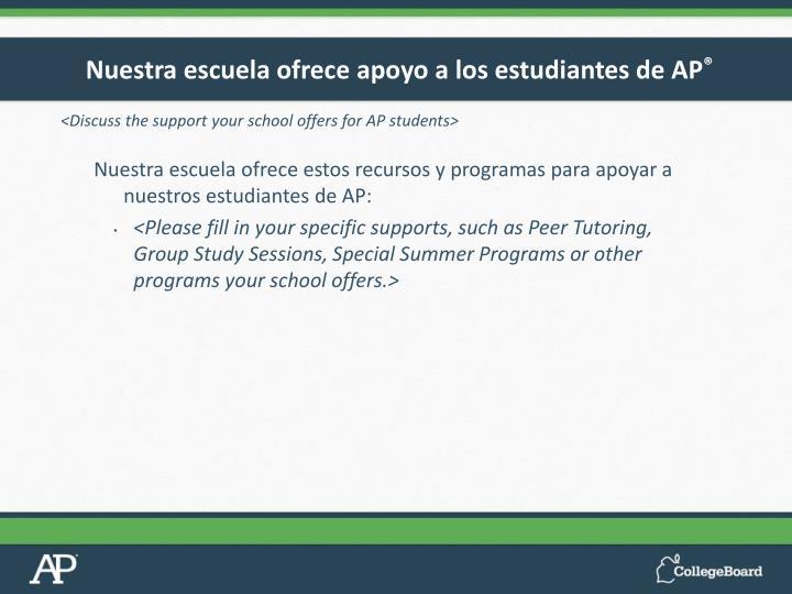 Nuestra escuela ofrece apoyo a los estudiantes de AP