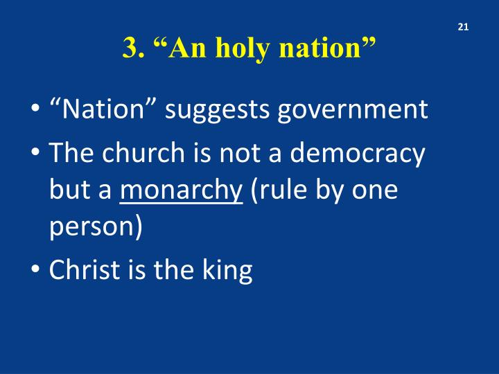 "3. ""An holy nation"""