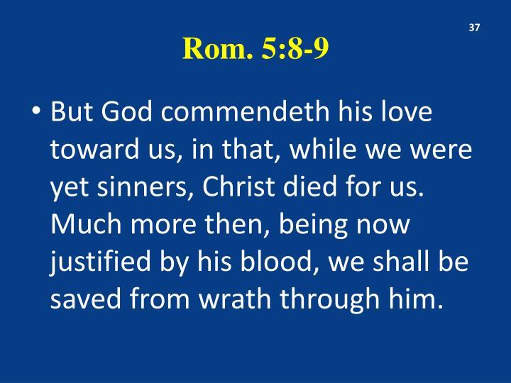 Rom. 5:8-9
