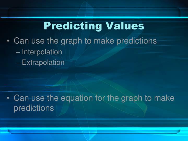 Predicting Values