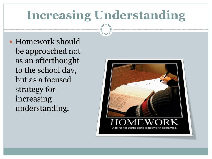 Increasing Understanding