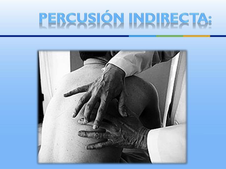 Percusión indirecta