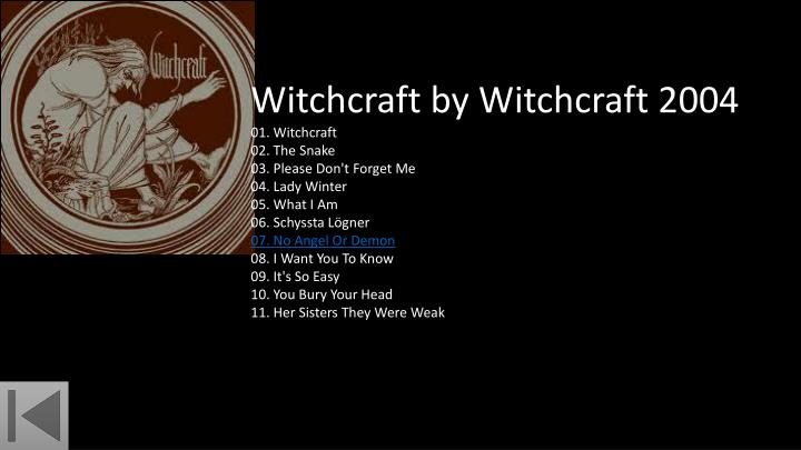 Witchcraft by Witchcraft 2004