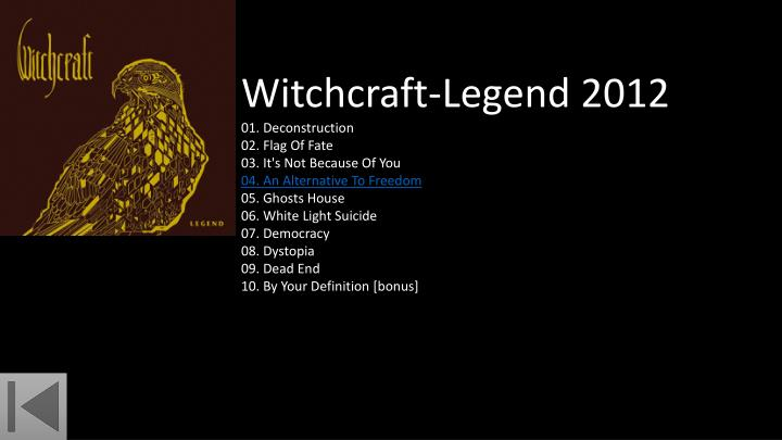 Witchcraft-Legend 2012