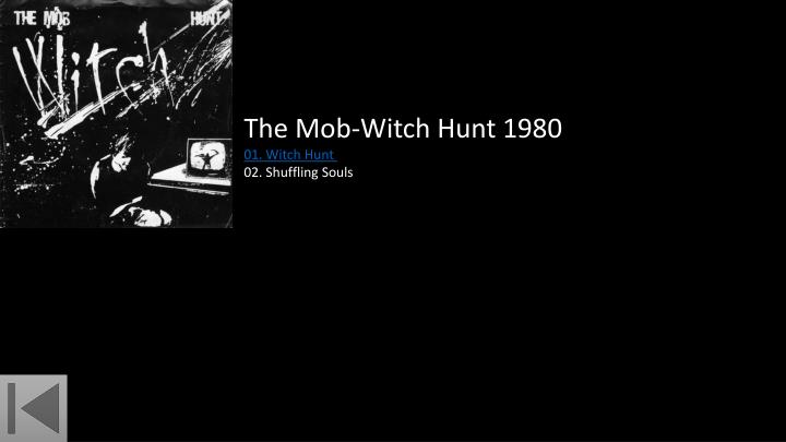 The Mob-Witch Hunt 1980