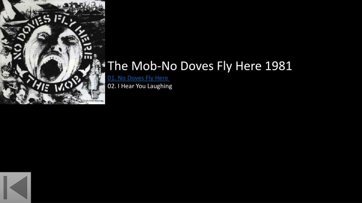 The Mob-No Doves Fly Here 1981
