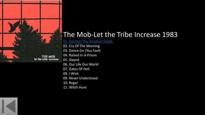 The Mob-Let the Tribe Increase 1983