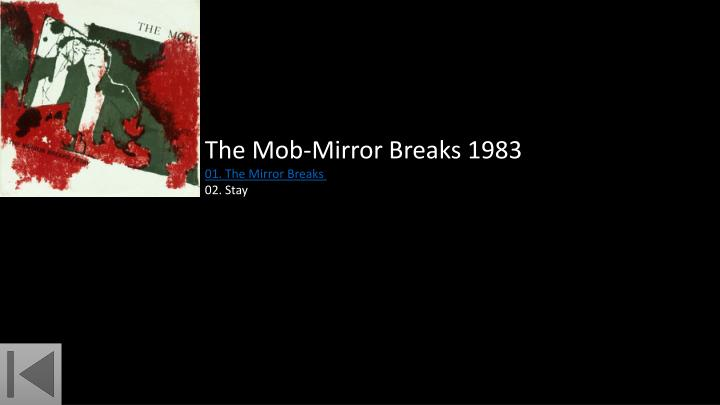 The Mob-Mirror Breaks 1983
