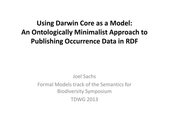 Using Darwin Core as a Model: