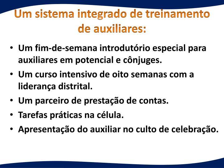 Um sistema integrado de treinamento de auxiliares: