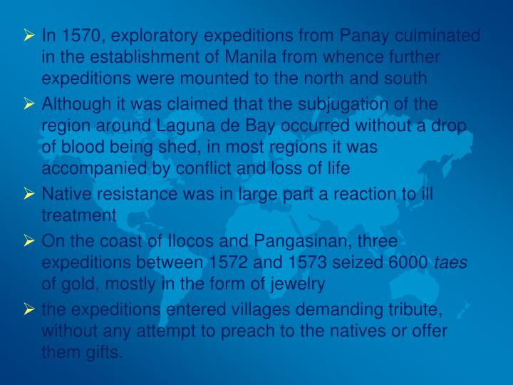 In 1570, exploratory expeditions from Panay culminated in the establishment of Manila