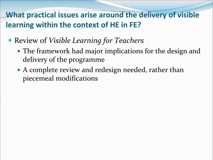 What practical issues arise around the delivery of visible learning within the context of