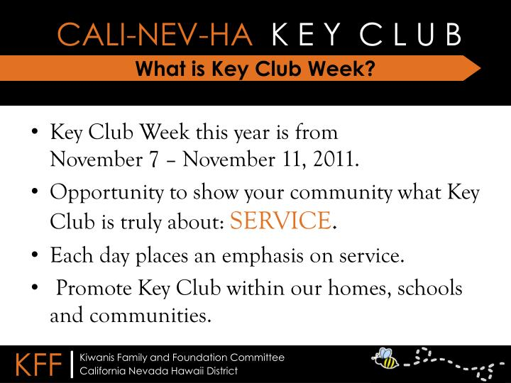 What is key club week