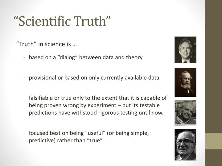 """Scientific Truth"""